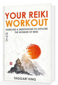 reiki book: your reiki workout